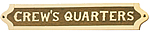 Brass & Wood Crew's Quarters Plaque