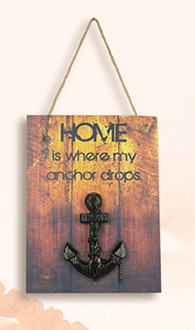 Home is Where My Anchor Drops Wooden Plaque
