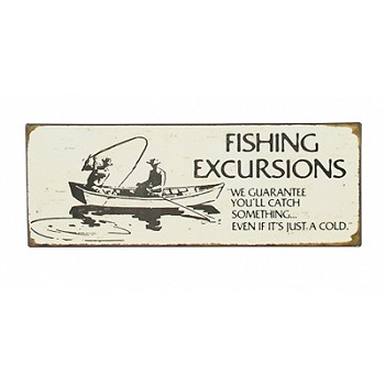 Fishing Excursions Tin Sign